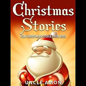 Christmas Stories for Kids: Fun Christmas Stories and Jokes for Kids