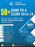 50+ Bank PO and Clerk 2016-18 Previous Years' Memory Based Papers (English Printed Edition)