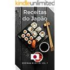 Receitas Japonesas: Livro de Receitas do Japão Fáceis e Deliciosas