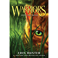 Warriors #1: Into the Wild (Warriors: The Prophecies Begin) (English Edition)