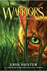 Warriors #1: Into the Wild (Warriors: The Original Series) Kindle Edition