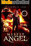 Misfit Angel (The Misfit Series Book 2)