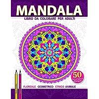 Mandala: Grande libro da colorare per adulti per alleviare lo stress (Mondo aperto)