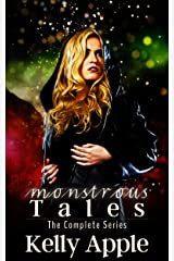 Monstrous Tales: The Complete Series Kindle Edition