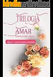 Trilogia Amar: Box completo + Guia de criação e curiosidades