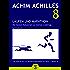 Laufen und Marathon - Die besten Kolumnen zu meiner Lieblings-Schinderei (Achim Achilles Bewegungsbibliothek 8)