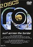 Ra surf across the border BOX〈2DISC〉 [DVD]