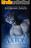 Axton: A Saven Series Optional Novella #4.5