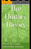 The Unitary Theory