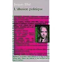 ILLUSION POLITIQUE (L')