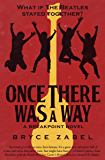 Once There Was a Way (The Breakpoint Novels Book 2)