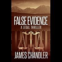 False Evidence: A Legal Thriller (Sam Johnstone Book 3)