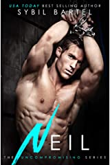 Neil (The Uncompromising Series Book 2) Kindle Edition