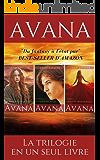 Avana : La trilogie complète (French Edition)