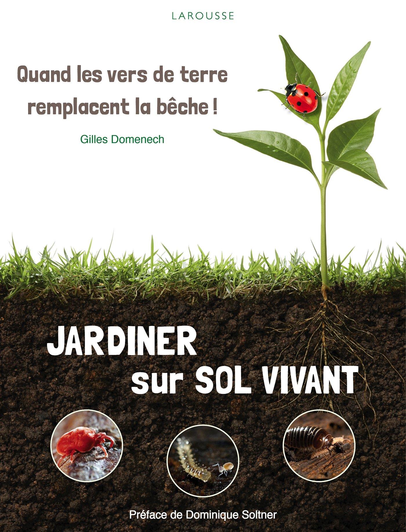 Amazon Jardiner sur sol vivant Gilles Domenech Livres