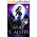 Wolf Called: A Reverse Harem Paranormal Romance (The Last Shifter Book 2)