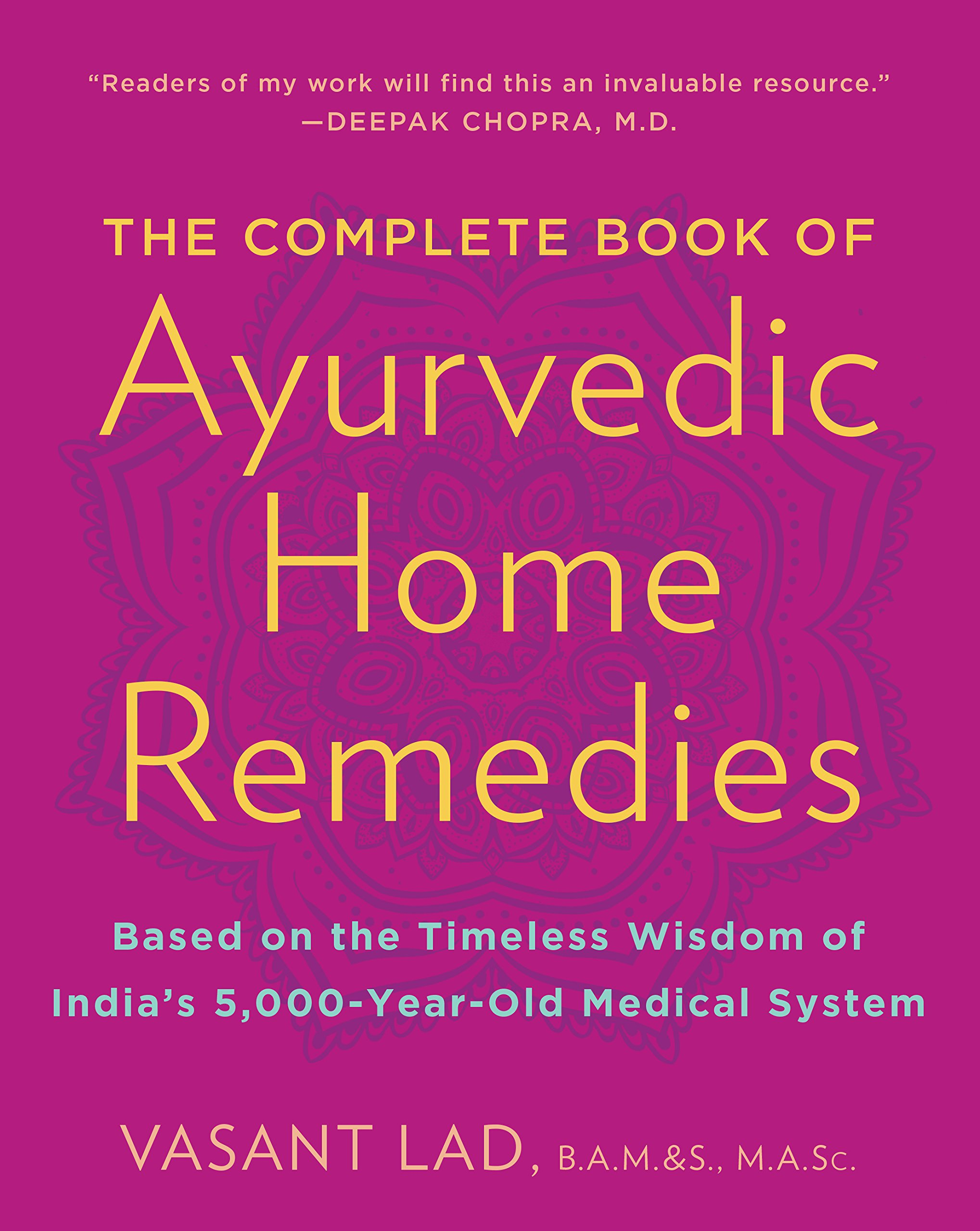 The complete book of ayurvedic home remedies based on the timeless the complete book of ayurvedic home remedies based on the timeless wisdom of indias 5 000 year old medical system vasant lad 8601400686317 amazon fandeluxe Choice Image