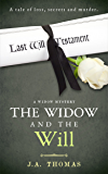 The Widow and the Will (A Widow Mystery)