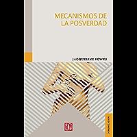 Mecanismos de la posverdad (Spanish Edition)