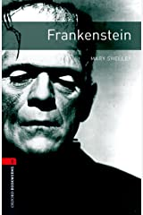Frankenstein Level 3 Oxford Bookworms Library Kindle Edition