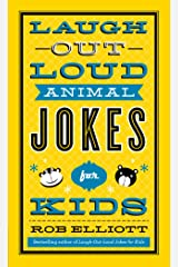 Laugh-Out-Loud Animal Jokes for Kids (Laugh-out-loud Jokes for Kids) Kindle Edition