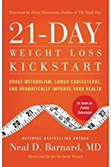 21-Day Weight Loss Kickstart: Boost Metabolism, Lower Cholesterol, and Dramatically Improve Your Health Kindle Edition