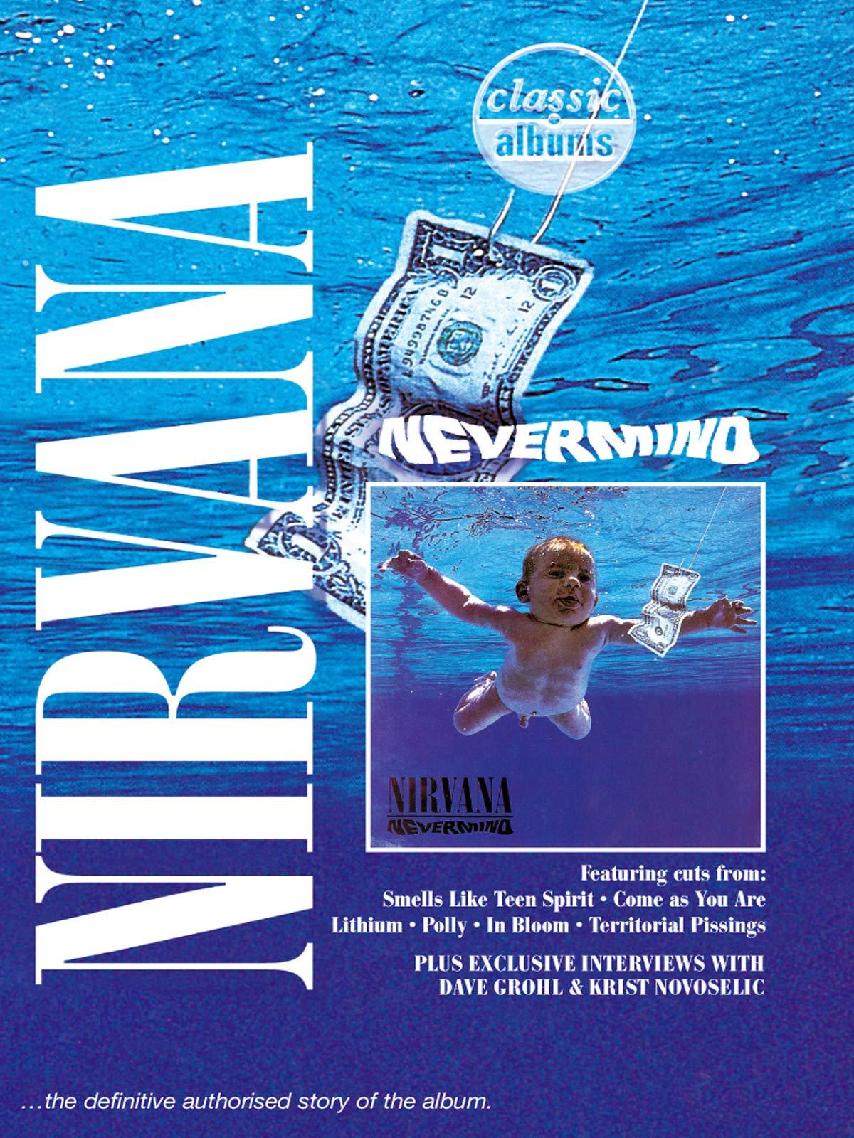 Nirvana - Nevermind (Classic Album) on Amazon Prime Video UK