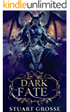 Dark Fate: Book 3 - Settling In