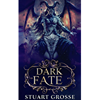 Dark Fate: Book 3 - Settling In (English Edition)