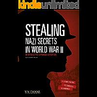 Stealing Nazi Secrets in World War II (You Choose: Spies)