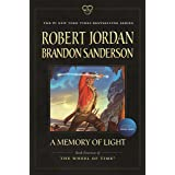 A Memory of Light: Book Fourteen of The Wheel of Time (Wheel of Time, 14)