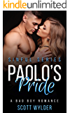 Paolo's Pride: A Bad Boy Romance (Sinful Series Book 1)