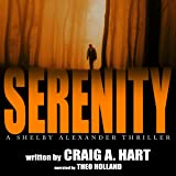 Serenity: The Shelby Alexander Thriller Series, Book 1