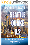 Seattle Quake 9.2 (A Jackie Harlan Mystery Book 1)