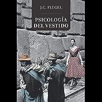 Psicología del vestido (General) (Spanish Edition)