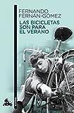 Las bicicletas son para el verano (Contemporánea)