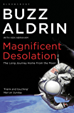 Magnificent desolation: The Long Journey Home from the Moon (English Edition)