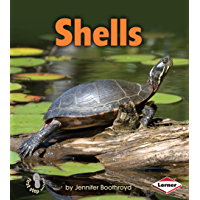 Shells (First Step Nonfiction — Body Coverings)