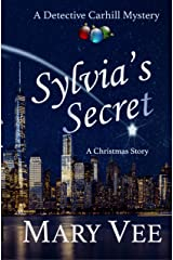 Sylvia's Secret, A Christmas Story: A Detective Carhill Mystery Kindle Edition