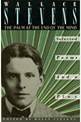 The Palm at the End of the Mind: Selected Poems and a Play Paperback