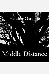 Middle Distance Kindle Edition