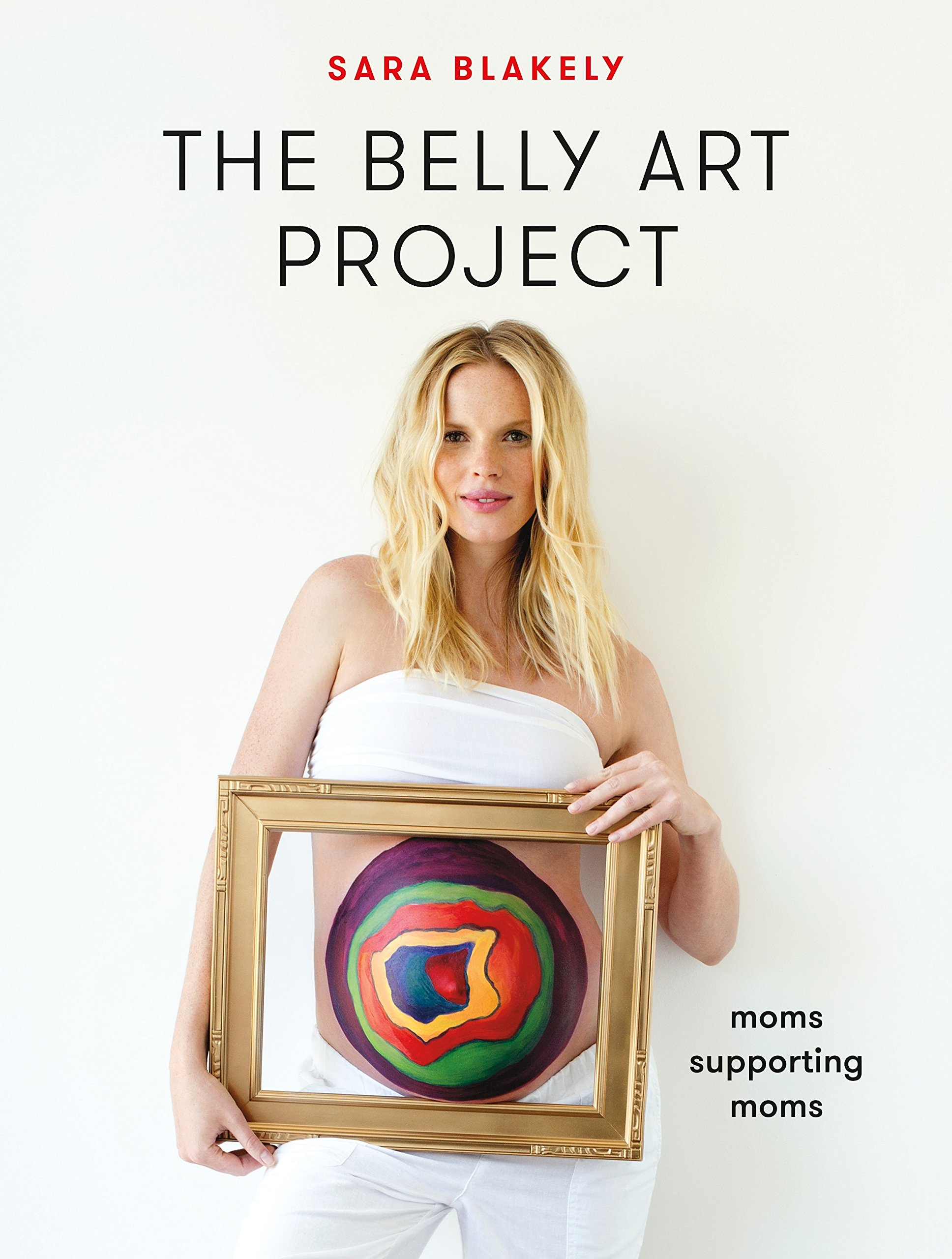 The Belly Art Project: Moms Supporting Moms PDF