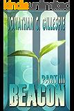 Beacon - Part III (Beacon Saga Serial Book 3)