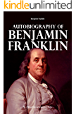 Autobiography of Benjamin Franklin(English edition)【富兰克林的自传(英文版)】