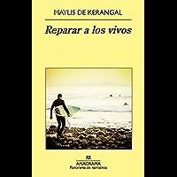 Reparar a los vivos (PANORAMA DE NARRATIVAS nº 883)