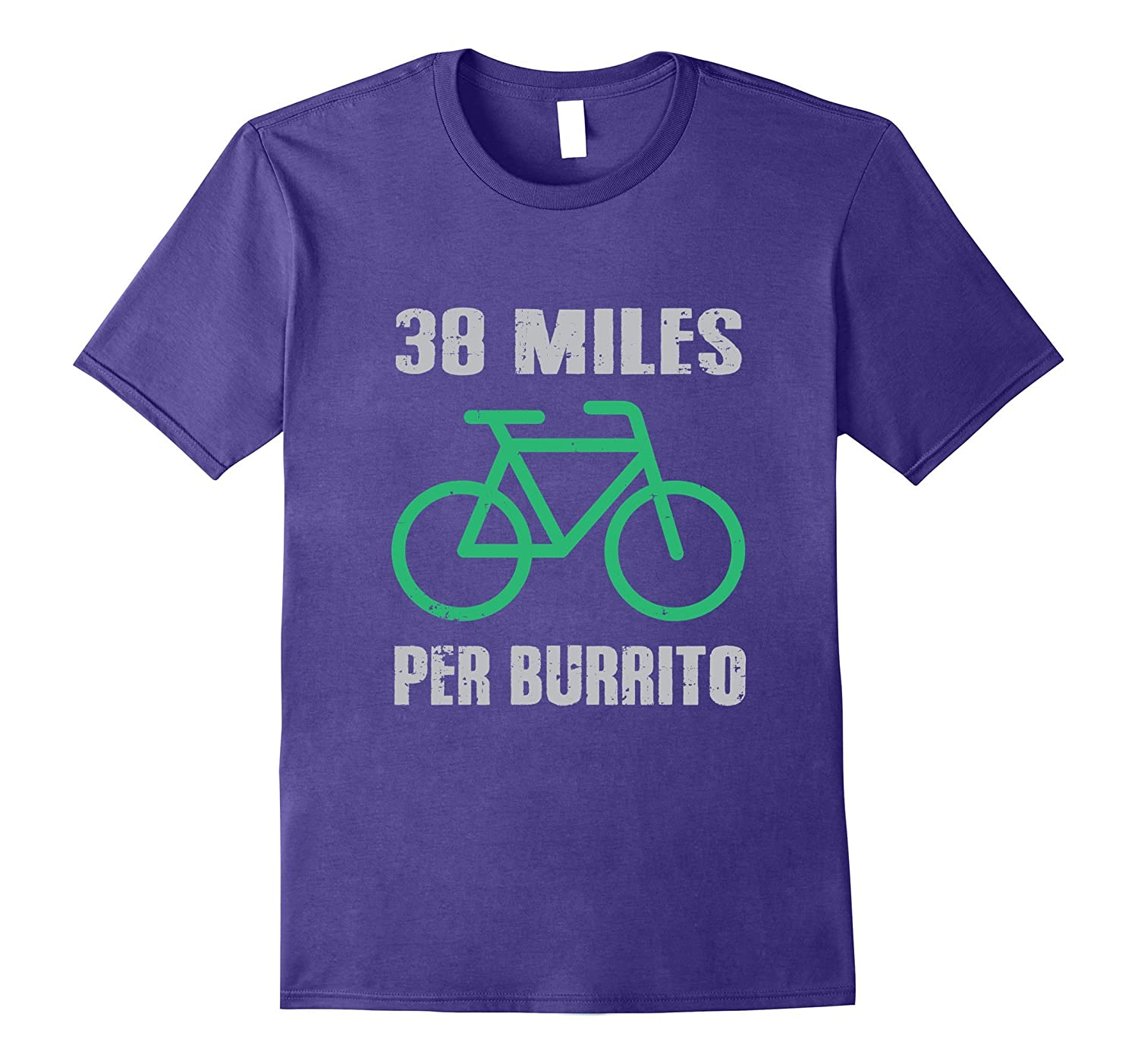 38 Miles Per Burrito Biking T-Shirt Food Lovers Exercise Tee-PL