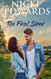 The Final Siren: (A sweet, small town romance)