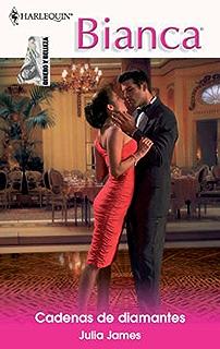 Cadenas de diamantes: Dinero y belleza (1) (Bianca) (Spanish Edition