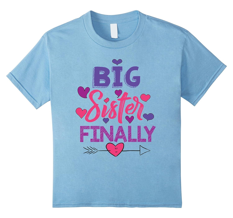 Big Sister Finally Shirt T Shirt-Veotee