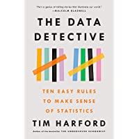 The Data Detective: Ten Easy Rules to Make Sense of Statistics